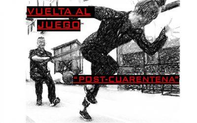 Vuelta al Juego Post-Cuarentena